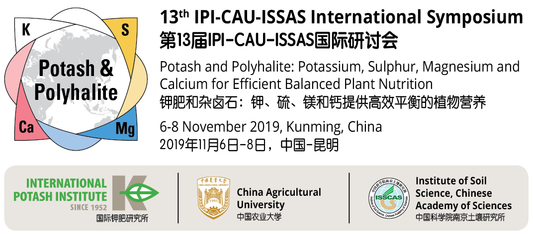 13th IPI-CAU-ISSAS International Symposium: Potash and Polyhalite: Potassium, Sulphur, Magnesium and Calcium for Efficient Balanced Plant Nutrition